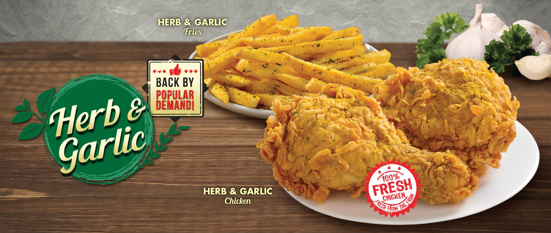 Texas Chicken Promotions: Herb & Garlic Chicken & Fries. Back by popular demand! 100% fresh chicken